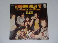 45 tours SP - FORMULA V - LA FIESTA DE BLAS - 1974