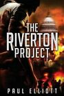 The Riverton Project by Head Environmental Epidemiology Unit Department of Public Health and Policy Paul Elliott (Paperback / softback, 2013)