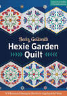 Hexie Garden Quilt: 9 Whimsical Hexagon Blocks to Applique & Piece by Becky Goldsmith (Paperback, 2016)