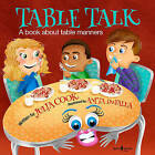 Table Talk: A Book About Table Manners by Julia Cook (Paperback, 2016)