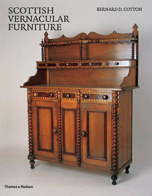 Scottish Vernacular Furniture, Bernard D. Cotton, Excellent Modieuze (In) Stijl;