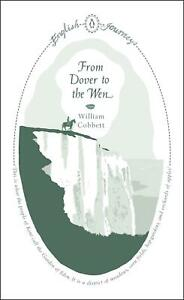 From-Dover-to-the-Wen-by-William-Cobbett