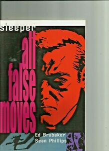 Details About Sleeper All False Moves Tpb Graphic Novel By Ed Brubaker Wildstorm Comics