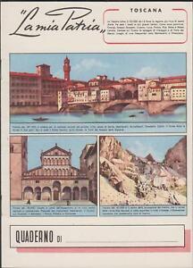 Quaderno-scolastico-La-mia-Patria-Toscana-1950-c-a-nuovo