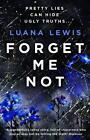 Forget Me Not von Luana Lewis (2015, Taschenbuch)