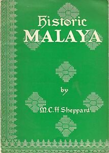 Historic-Malaya-An-Outline-History-M-C-ff-Sheppard
