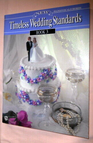 Timeless... Standards: Timeless Wedding Standards Bk. 3 (1997, Paperback,...