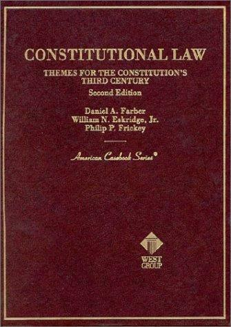 American Casebook Ser.: Constitutional Law : Themes for the Constitution's...