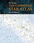 The Cambridge Star Atlas by Wil Tirion (Spiral bound, 2011)