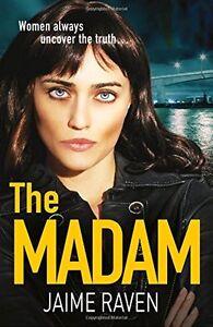 Jaime-Raven-The-Madam-Brandneue-Werbeantwort-UK