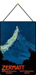 Zermatt Matterhorn Switzerland Sign with Cord Metal Tin 20 X 30 CM FA1809-K