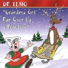 Grandma Got Run Over By A Reindeer And Other Christmas Favorites Dr. Elmo Audio