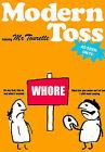 Modern Toss by Mick Bunnage, Jon Link (Paperback, 2006)