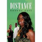 Distance 9781436366366 by Rhonda Gate Hardcover