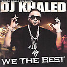 We the Best [Clean] [Edited] by DJ Khaled (CD, Jun-2007, Koch (USA))