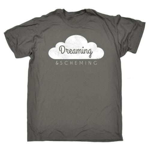 Dreaming And Scheming T-SHIRT Humor Entrepreneur Schemer Funny Gift Birthday
