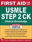 First Aid for the USMLE Step 2 CK by Tao Le, Vikas Bhushan (Paperback, 2015)