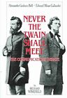 Never the Twain Shall Meet: Bell, Gallaudet and the Communications Debate by Richard Winefield (Hardback, 1987)