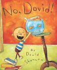 No, David! by David Shannon (Hardback, 2003)