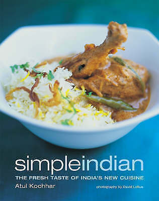 (Good)-Simple Indian: The Fresh Tastes of India's New Cuisine (Paperback)-Atul K