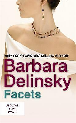 Facets by Delinsky, Barbara
