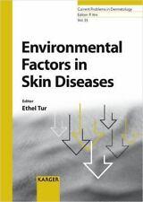 NEW - Environmental Factors in Skin Diseases
