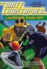 Lacrosse Face-Off by Matt Christopher (Paperback / softback, 2001)