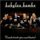 Babylon Bombs - Cracked Wide Open & Bruised (2009)