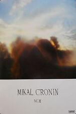 MIKAL CRONIN, MC II POSTER (T10)