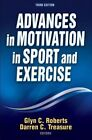 Advances in Motivation in Sport and Exercise by Human Kinetics Publishers (Paperback, 2012)