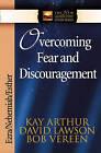 Overcoming Fear and Discouragement: Ezra, Nehemiah, Esther by David Lawson, Bob Vereen, Kay Arthur (Paperback, 2002)