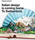 Italian Design is Coming Home: To Switzerland by Will & Tommasso (Paperback, 2011)