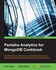Pentaho Analytics for MongoDB Cookbook by Joel Latino, Harris Ward (Paperback, 2015)