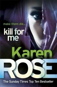 Kill-For-Me-The-Philadelphia-Atlanta-Series-Book-3-by-Karen-Rose-9780755385249