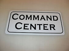 COMAND CENTER Metal Sign 4 Community Theater Drama Law Enforcement Military