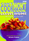 Can't Cook, Won't Cook  Leaves Home by Silvano Franco (Paperback, 1998)