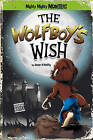 The Wolfboy's Wish by Sean O'Reilly (Paperback, 2012)