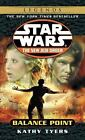 Star Wars the New Jedi Order - Legends: Balance Point 6 by Kathy Tyers (2001, Paperback)