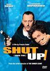 Shut up 0759731414227 With Gerard Depardieu DVD Region 1