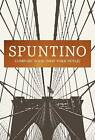 Spuntino: Comfort Food (New York Style) by Russell Norman (Hardback, 2015)