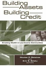 Building Assets, Building Credit: Creating Wealth in Low-Income Communities Jam