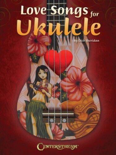 Love Songs for Ukulele Sheet Music 37 Love Songs in All Fretted Book N 000119342