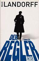 *o- Der REGLER - von Max LANDORFF (2011, Taschenbuch)