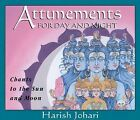 Attunements for Day and Night: Chants to the Sun and Moon by Harish Johari (CD-Audio, 2005)