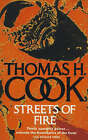 Streets of Fire by Thomas H. Cook (Paperback, 1991)
