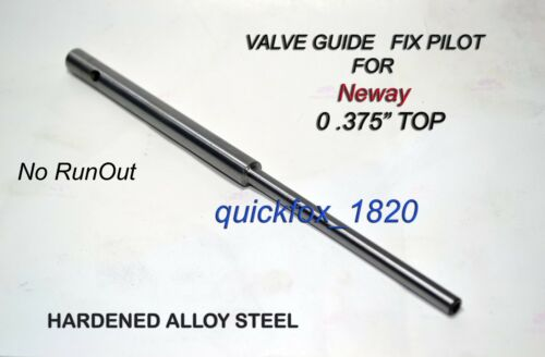 "NEWAY VALVE GUIDE FIX TYPE PILOT 0.375/"" TOP 4 MM STEM HIGH CARBON STEEL MADE HRD"