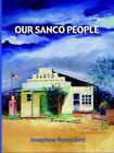 Our SANCO People 9781420854411 by Josephine Rorex Bird Paperback