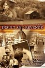 Insult and Revenge 9780595455249 by Larry Serfozo Paperback
