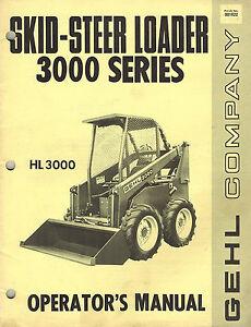 Details about GEHL HL 3000 Series SKID STEER LOADER OPERATOR'S MANUAL
