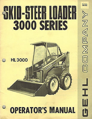 gehl hl 3000 series skid steer loader operator s manual new ebay rh m ebay com gehl 4625 skid steer service manual Cat 262C Skid Steer Operator Manual